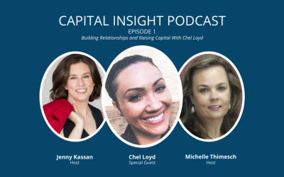 Episode 1: Building Relationships and Raising Capital With Chel Loyd