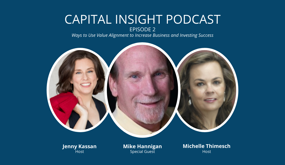 Episode 2: Ways to Use Value Alignment to Increase Business and Investing Success