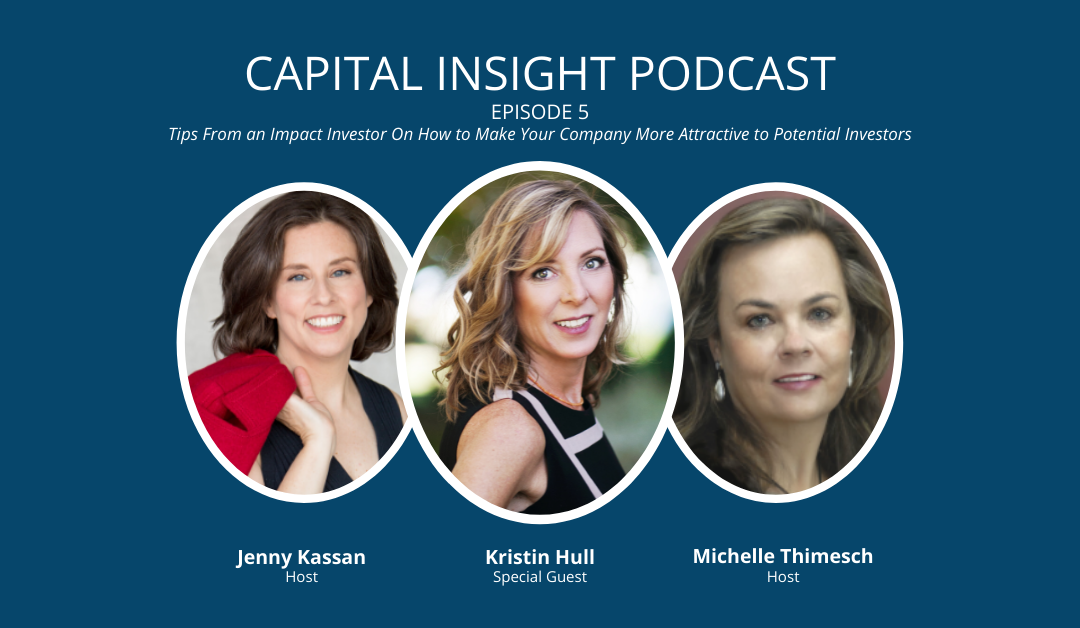 Tips From an Impact Investor On How to Make Your Company More Attractive to Potential Investors