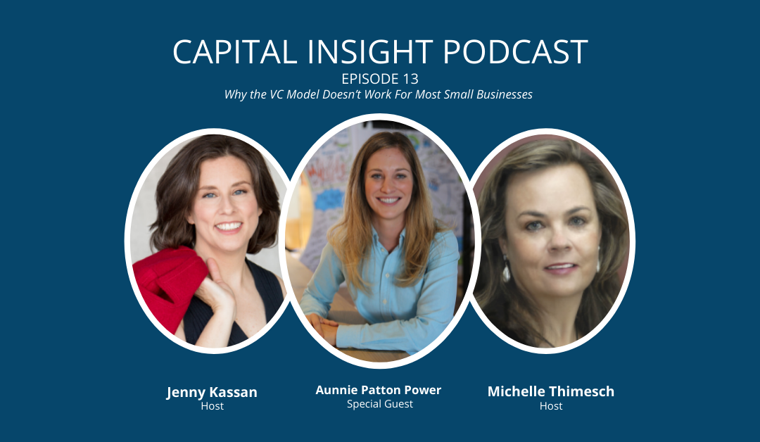Aunnie Patton Power Shares Why the VC Model Doesn't Work For Most Small Businesses