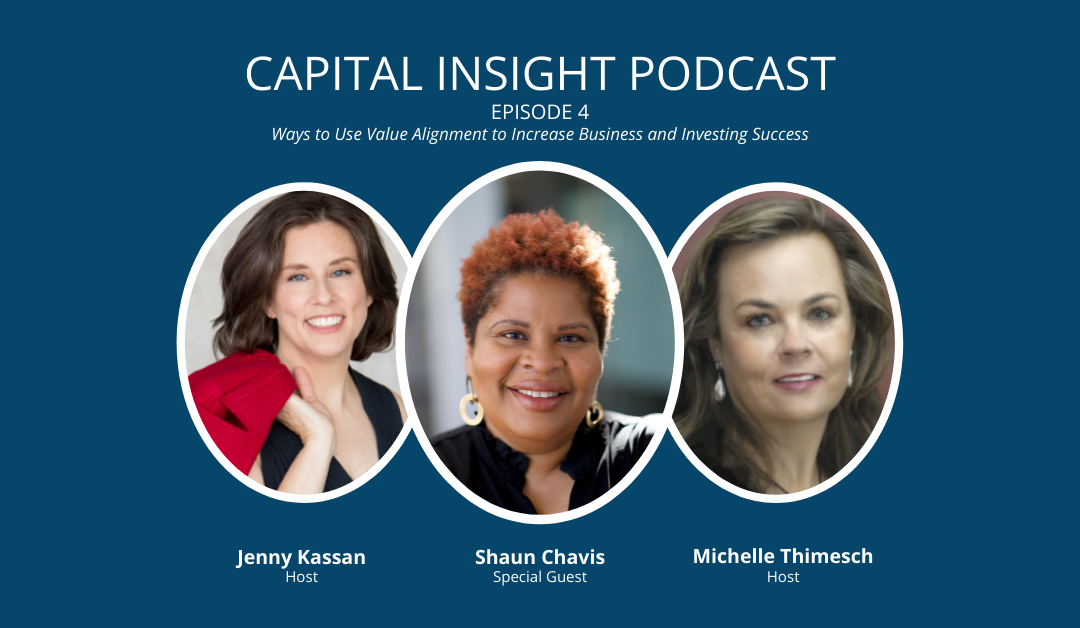 Episode 4: Steps To Finding Investors Aligned With Your Values