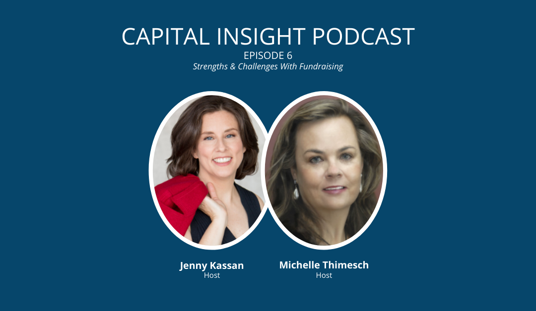 Episode 6: Strengths & Challenges With Fundraising