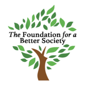 The Foundation for a Better Society